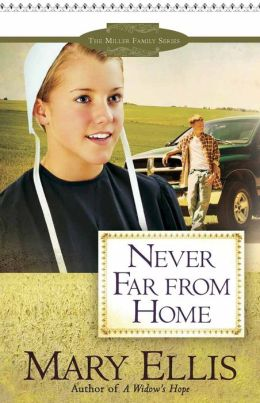 Never Far from Home (Miller Family Series #2)