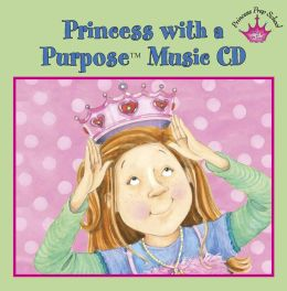 Princess with a Purpose? Music CD