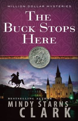 The Buck Stops Here (Million Dollar Mysteries Series #5)