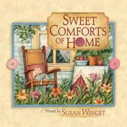 Sweet Comforts of Home