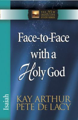 Face-to-Face with a Holy God: Isaiah