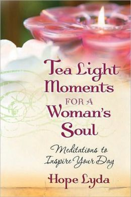Tea Light Moments for a Woman's Soul