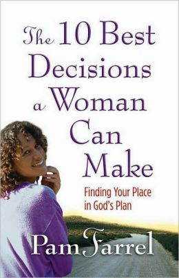 10 Best Decisions a Woman Can Make, The
