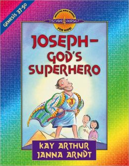 Joseph - God's Superhero: Genesis 37-50