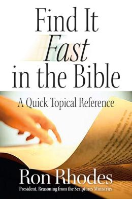 Find it Fast in the Bibl: A Quick Topical Reference