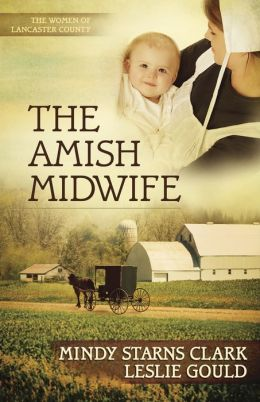 The Amish Midwife (Women of Lancaster County Series #1)