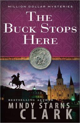 The Buck Stops Here (Million Dollar Mysteries Series #5)