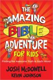 Amazing Bible Adventure for Kids, The