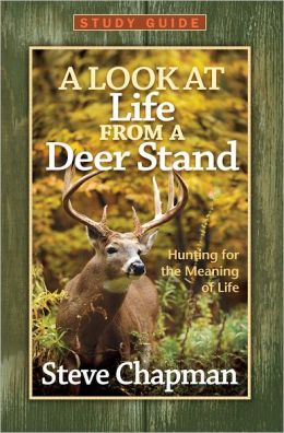 Look at Life from a Deer Stand Study Guide, A