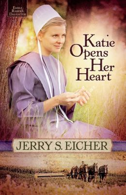 Katie Opens Her Heart (Emma Raber's Daughter Series #1)