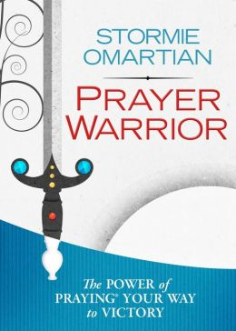 Prayer Warrior Deluxe Edition: The Power of Praying? Your Way to Victory