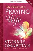 Book Cover Image. Title: The Power of a Praying? Wife, Author: Stormie Omartian