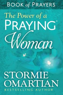 The Power of a Praying? Woman Book of Prayers