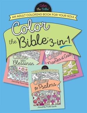 Color the Bible 3-in-1: An Adult Coloring Book for Your Soul