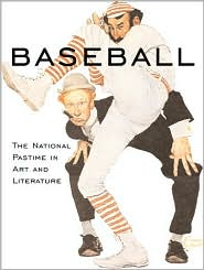 Baseball: The National Pastime in Art and Literature