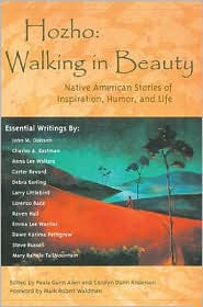Hozho¿Walking in Beauty : Native American Stories of Inspiration, Humor, and Life