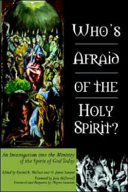 Whos Afraid of the Holy Spirit