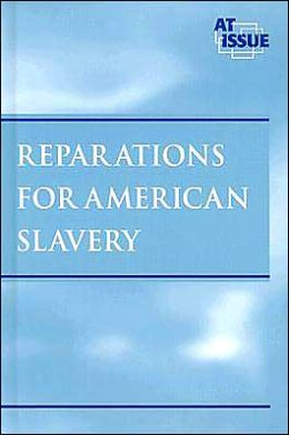 Reparations for American Slavery