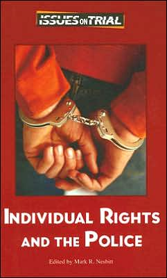 Individual Rights and the Police