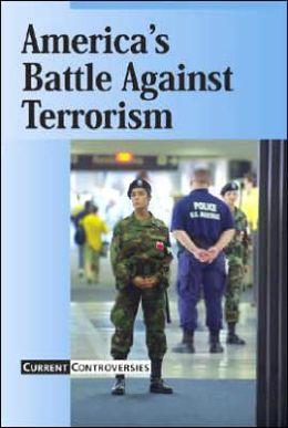 America's Battle against Terrorism