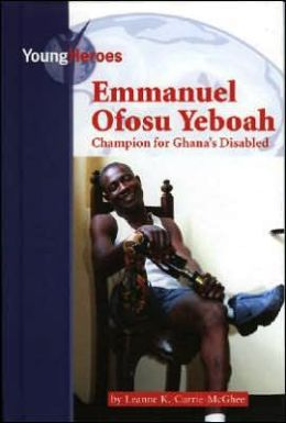 Emmanuel Osofu Yeboah, Advocate for Ghana's Disabled Population