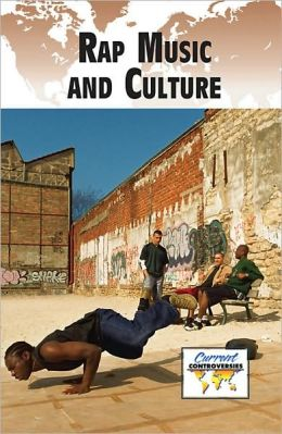 Rap Music and Culture