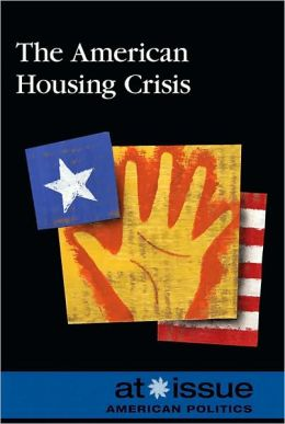 The American Housing Crisis