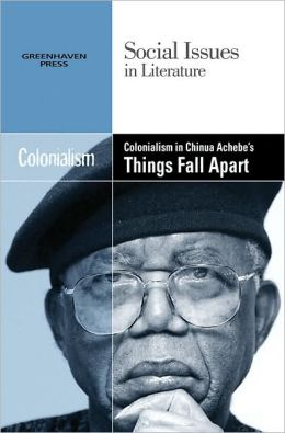 Colonialism in Chinua Achebe's Things Fall Apar