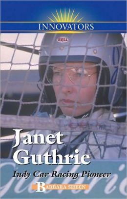 Janet Guthrie: Racing Pioneer