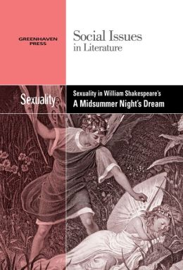 Sexuality in a Midsummer Night's Dream