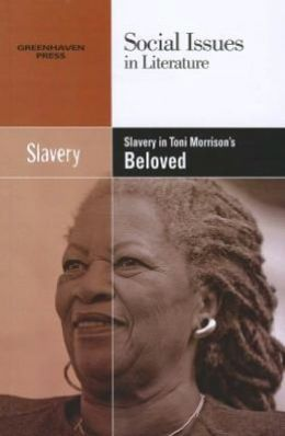 Slavery in Toni Morrison's Beloved