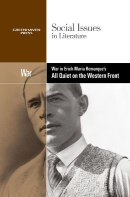 War in Erich Maria Remarque's All Quiet on the Western Front
