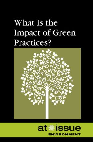 What Is the Impact of Green Practices?