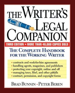 Writer's Legal Companion: The Complete Handbook for the Working Writer