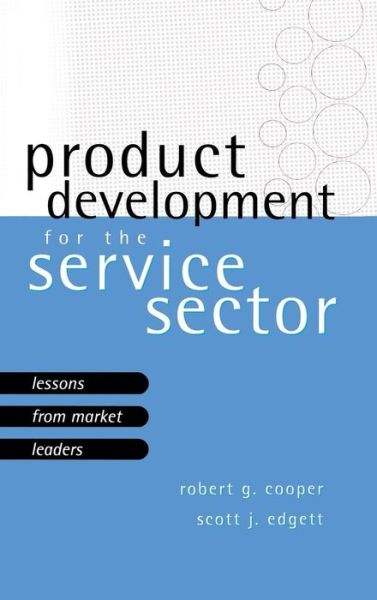 Product Development for the Service Sector: Lessons From Market Leaders