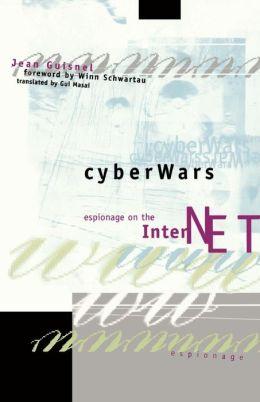 Cyberwars: Espionage on the Internet