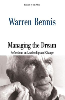 Managing the Dream: Reflections on Leadership and Change