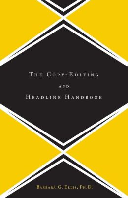 The Copy Editing And Headline Handbook
