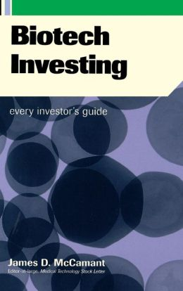 Biotech Investing: Every Investor's Guide