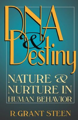 DNA and Destiny: Nature and Nurture in Human Behavior
