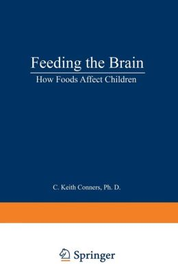 Feeding the Brain: How Foods Affect Children