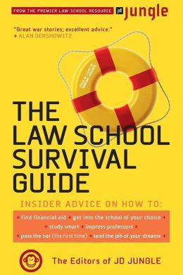 The JD Jungle Law School Survival Guide