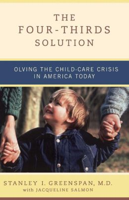 Four-Thirds Solution: Solving the Childcare Crisis in America Today