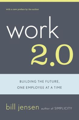 Work 2.0: Building the Future, One Employee at a Time