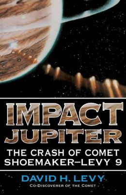 Impact Jupiter: The Crash of Comet Shoemaker-Levy 9