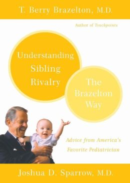 Understanding Sibling Rivalry: The Brazelton Way
