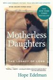 Book Cover Image. Title: Motherless Daughters:  The Legacy of Loss, 20th Anniversary Edition, Author: Hope Edelman