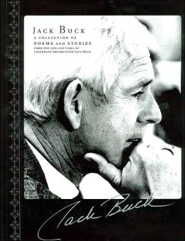 Jack Buck: A Collection of Poems and Stories