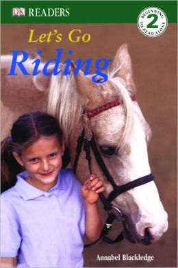 Let's Go Riding (Turtleback School & Library Binding Edition)