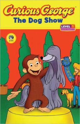 Curious George and the Dog Show (Turtleback School & Library Binding Edition)